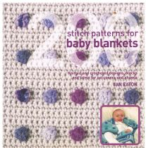 200 Stitch Patterns for Baby Blankets JAN EATON